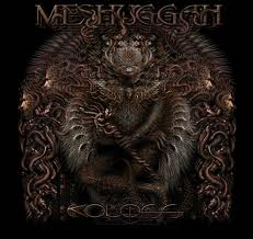 meshuggah's Koloss