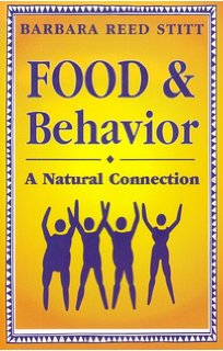 food & behavior: a natural connection by barbara stitt