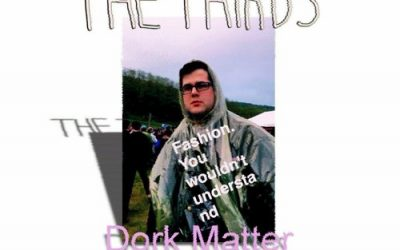 EP Review: The Thirds' Dork Matter