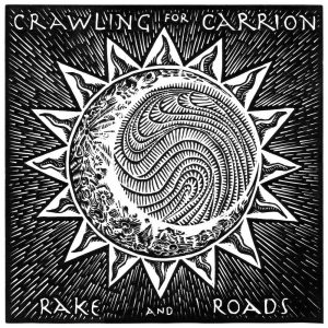 crawling for carrion rake and roads