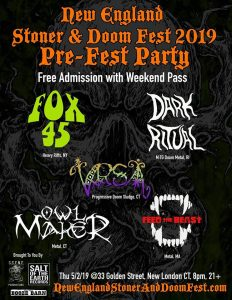 New England Stoner and Doom Festival Pre Party 2019