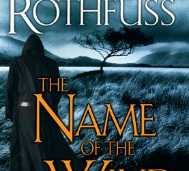 Harry Potter For Grown-Ups: A Review of The Kingkiller Chronicle by Patrick Rothfuss