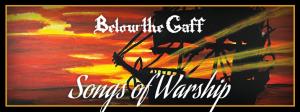 below the gaff songs of warship