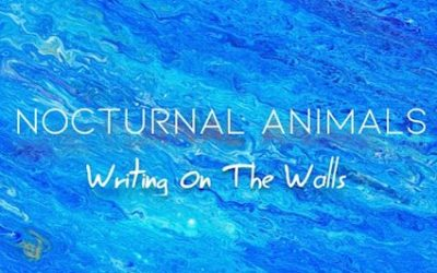 Nocturnal Animals Read the Writing on the Walls