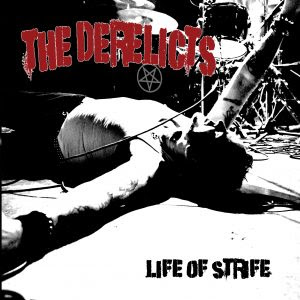 the derelicts life of strife